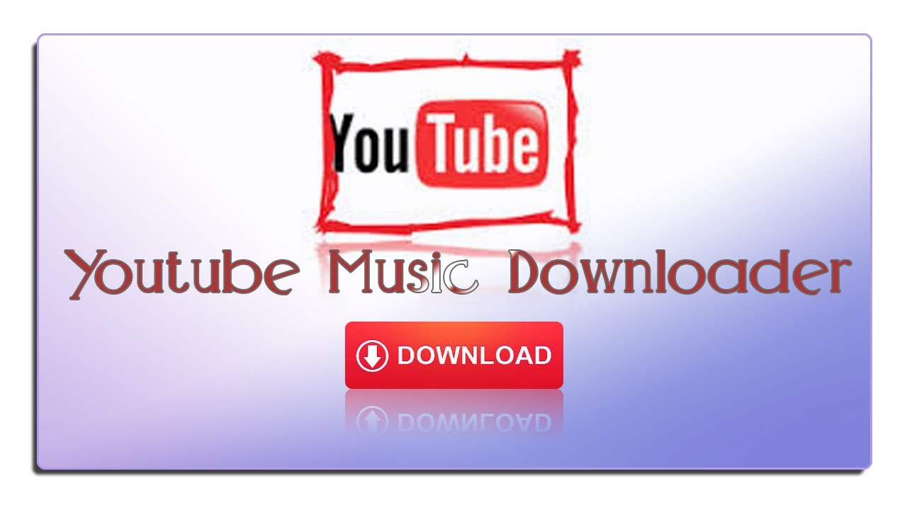 YouTube Music Downloader Free Download