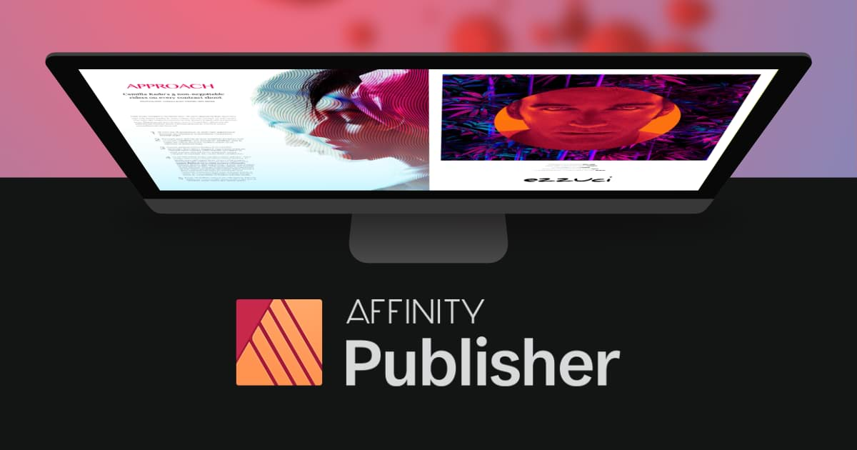 Serif Affinity Publisher 1.7 Review